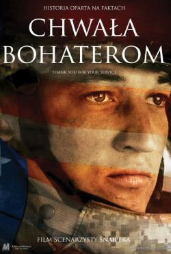 Chwała bohaterom / Thank You for Your Service