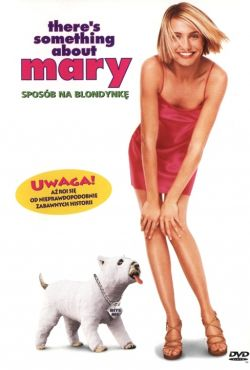 Sposób na blondynkę / There's Something About Mary