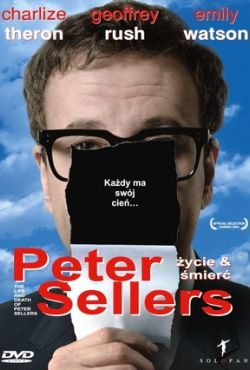 Peter Sellers - Życie & Śmierć / The Life and Death of Peter Sellers