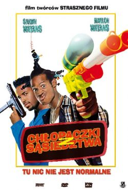 Chłopaczki z sąsiedztwa / Don't Be a Menace to South Central While Drinking Your Juice in the Hood